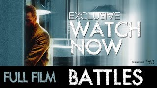 """Battles""  FULL FILM Starring Sean Harris Directed by Montserrat Lombard HD"