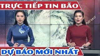 Trực Tiếp Tin Siêu Bão Mangkhut | Những Dự Báo Bão Mới Nhất | Tin Thời Sự Hôm Nay - YouTube
