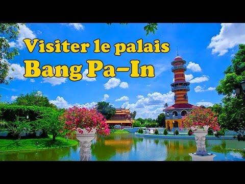 visiter le palais de bang pa-in