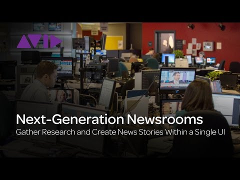 MediaCentral | UX — How to Gather Research and Create News Stories Within a Single UI