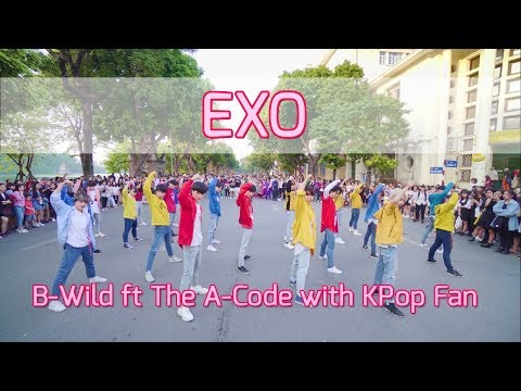 [KPOP IN PUBLIC B-Wild Ft The A-Code With Kpop Fan] EXO 엑소 - Growl, The Eve, Power