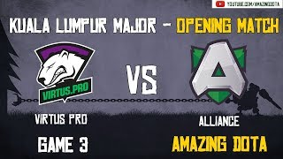 Virtus Pro vs Alliance | GAME 3 | The Kuala Lumpur Major | Group D Opening Matches | Amazing Dota