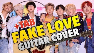 BTS - Fake Love (Fingerstyle Guitar Cover)