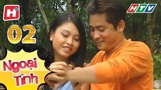 Ngoại Tình – Tập 02 | HTV Phim Tình Cảm Việt Nam Hay Nhất 2017