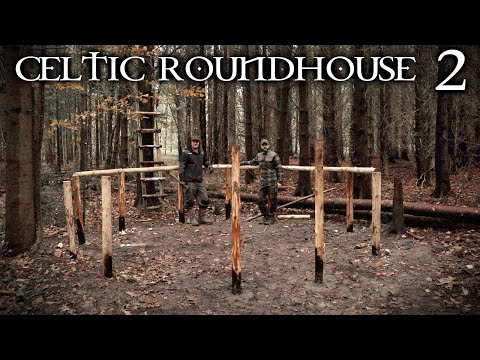 Iron Age Celtic Roundhouse: Building the Timber Frame Foundation   Bushcraft Project (PART 2)