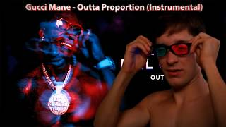gucci-mane-outta-proportion-instrumental.jpg