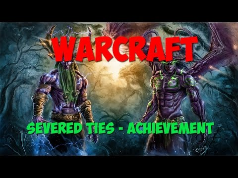 World of Warcraft - Severed Ties - Solo
