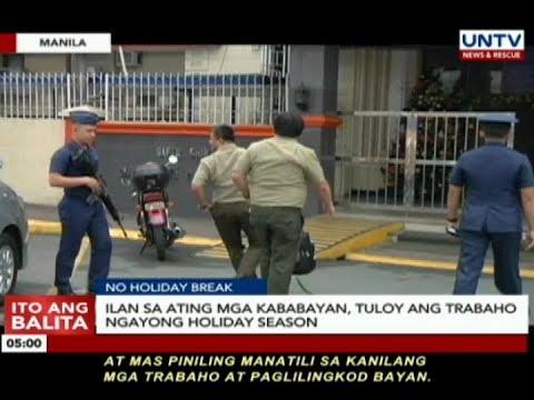Ilang sa ating mga kababayan, tuloy ang trabaho ngayong holiday season