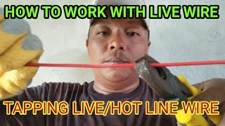 HOW TO WORK WITH LIVE WIRE:Tapping live/hot line  Kuya JTechnology 