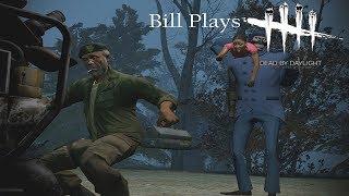 Bill Plays Dead By Daylight