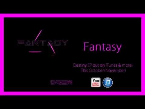 Drew - Fantasy (2014 Single Release!)