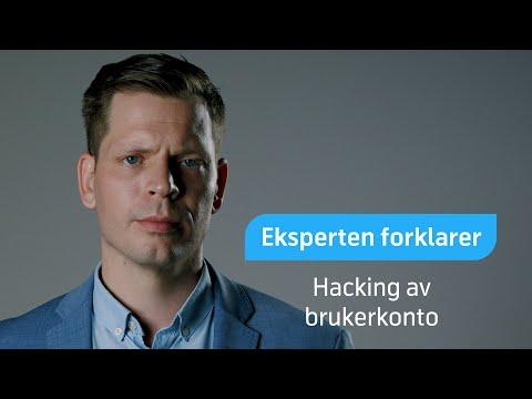 Eksperten forklarer: Hacking av brukerkonto