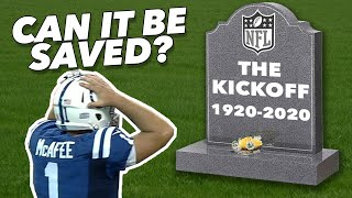 Can the NFL save the kickoff?