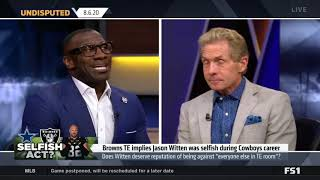 UNDISPUTED | Skip Bayless react to Browns TE implies Jason Witten was selfish during Cowboys career