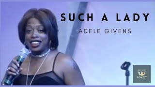 Queen of Comedy Adele Givens