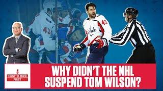 Why Didn't The NHL Suspend Tom Wilson? | Tim & Friends