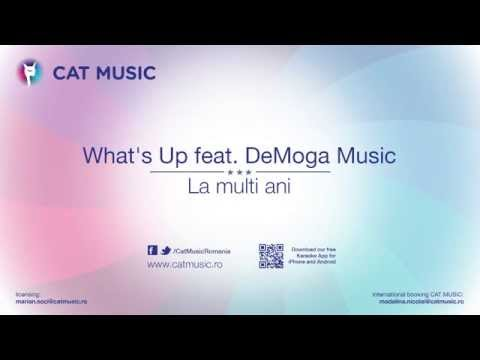 What's Up feat. DeMoga Music - La Multi Ani (Official Sigle HQ)