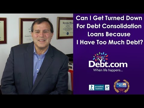 Can I Get Turned Down For Debt Consolidation Loan?