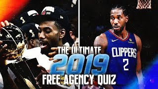 THE ULTIMATE 2019 NBA FREE AGENCY QUIZ