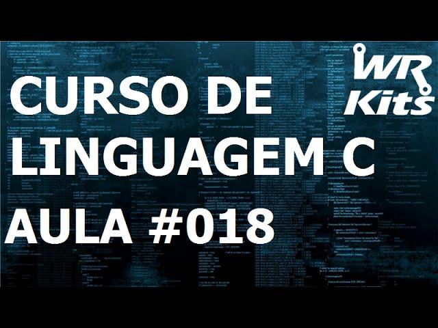 Matrizes | Linguagem C #018