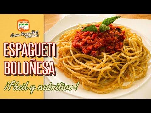 Cómo hacer espagueti boloñesa, fácil y nutritivo! - Cocina Vegan Fácil