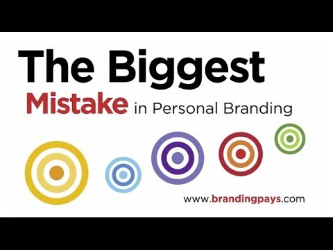 The Biggest Mistake in Personal Branding