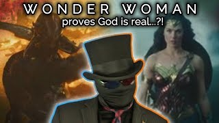 Wonder Woman proves God is real! ...😂