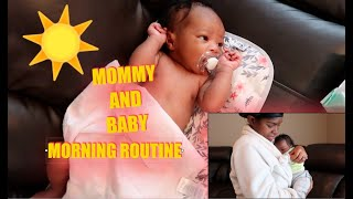 MOMMY & BABY MORNING ROUTINE (NEWBORN EDITION)