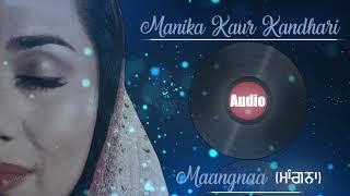Maangnaa – Manika Kaur Kandhari
