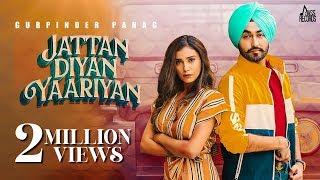 Jattan Diyan Yaariyan – Gurpinder Panag