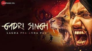 Gadri Singh Lagda Fer Auna Pau – Aarish Singh