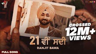 21 Vi Sdi – Ranjit Bawa Video HD