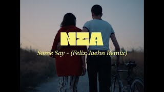 Some Say (Felix Jaehn Remix)