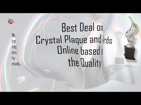 Best Deal on Crystal Plaque and Awards Online based on the Quality