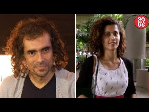 Imtiaz Shares A Funny Anecdote With Ranbir | Taapsee Doesn't Believe In Equal Pay-grade