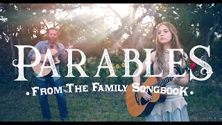 Ezra Vancil - Parables - Father and Daughter Duet