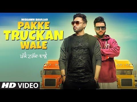 PAKKE TRUCKAN WALE LYRICS - Nishawn Bhullar   SukhE Muzical Doctorz