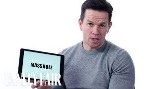 Mark Wahlberg Teaches You Boston Slang | Vanity Fair
