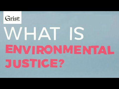 Environmental justice, explained