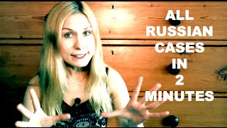 All Russian Cases in 2 Minutes - LEARN RUSSIAN