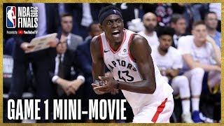 2019 NBA Finals Game 1 Mini-Movie