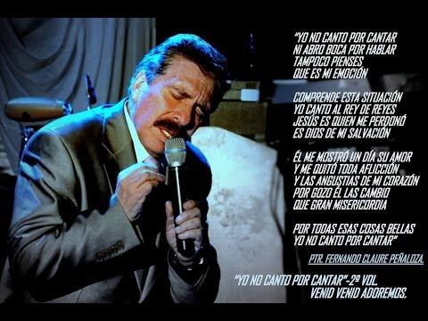''Yo no canto por cantar''- Fernando Claure P.