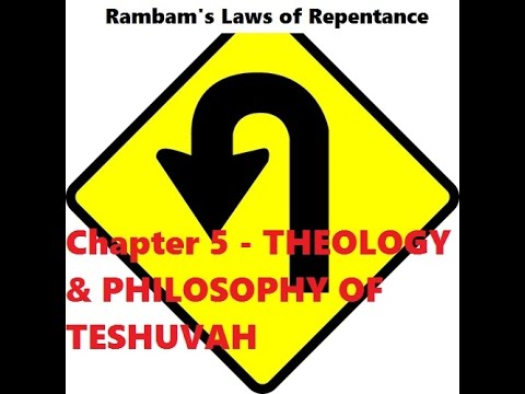 Mishneh Torah - Hilchot Teshuvah - Laws of Repentance Chapter 5