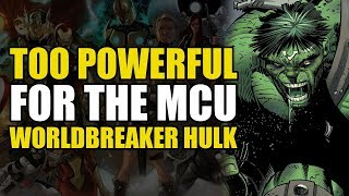 Too Powerful For Marvel Movies: Worldbreaker Hulk