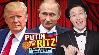 PUTIN AND THE RITZ - A Randy Rainbow Song Parody 🇺🇸💘🇷🇺