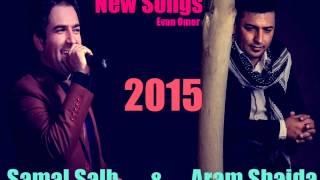 Aram Shaida & Samal Salh 2015 - By Evan Omer (3) - ئارام شەیدا و ساماڵ ساڵح نوێ