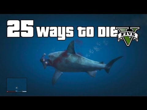 25 Ways To Die In Grand Theft Auto 5 (GTA V) - YouTube