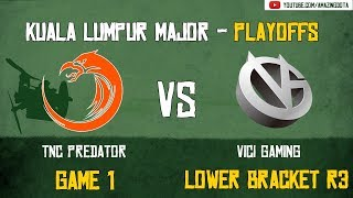 [VODs] TNC vs Vici Gaming | GAME 1 | Kuala Lumpur Major | Playoffs - Lower Bracket R3 | Amazing Dota