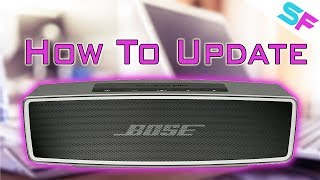 How to update the Bose SoundLink Mini 2