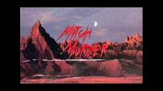 Mitch Murder ft. Kristine - Summer Of Heat